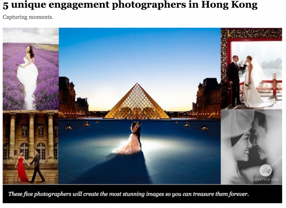 Joyce Yung in Lifestyle Asia's feature of 5 unique engagement photographers in Hong Kong